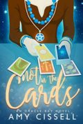 Not in the Cards : Amy Cissell