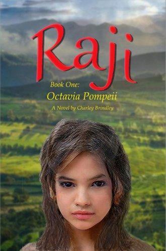Raji: Octavia Pompeii : Charley Brindley