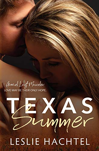 Texas Summer : Leslie Hachtel