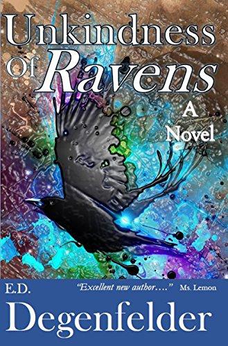 Unkindness of Ravens : E.D. Degenfelder