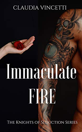 Immaculate Fire : Claudia Vincetti