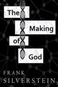 The Making Of God : Frank Silverstein