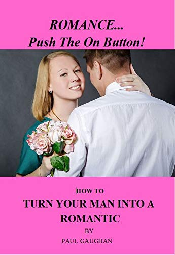 Romance… Push The On Button! : Paul Gaughan