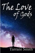 The Love of Gods (Legends of Pale Series) : Tarrant Smith