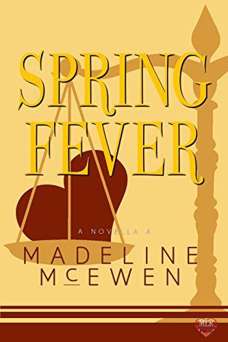 Spring Fever : Madeline McEwen