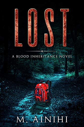 Lost: A Blood Inheritance Novel : M. Ainihi