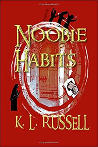 Noobie Habits : K.L. Russell
