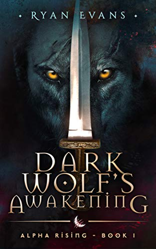 Dark Wolf's Awakening : Ryan Evans