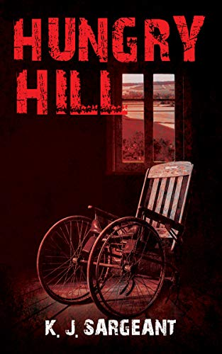 Hungry Hill : K.J. Sargeant