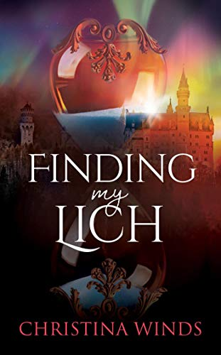 Finding My Lich : Christina Winds