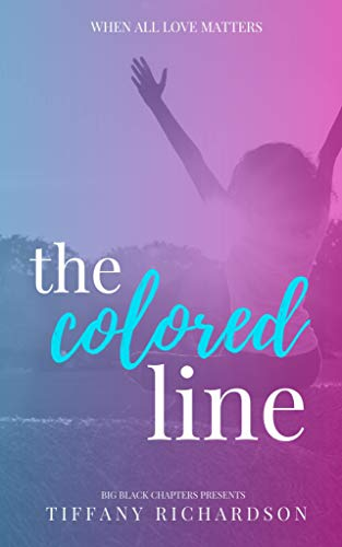 The Colored Line : Tiffany Richardson