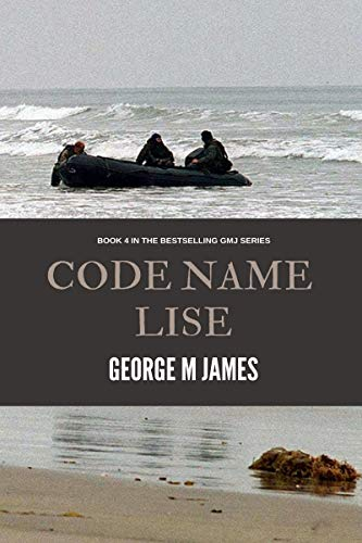 Code Name Lise : George M James