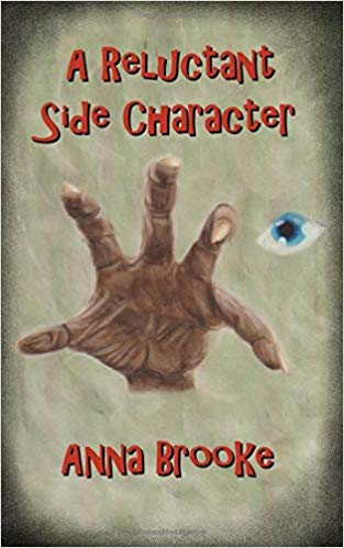 New Fantasy Novel A Reluctant Side Character by Anna Brooke