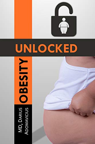 Obesity Unlocked : Dr. Darius Adomavicius
