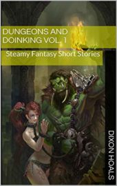 Dungeons and Doinking : Dixon Hoals