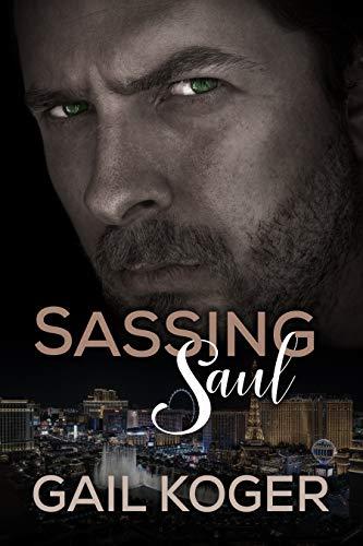 Sassing Saul : Gail Koger