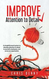 Improve Attention To Detail : Chris Denny
