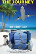 The Journey: California and Hawaii : Jack and Mandy Lully