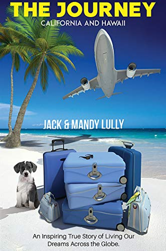 The Journey : Jack and Mandy Lully