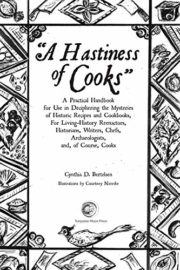 A Hastiness of Cooks : Cynthia D. Bertelsen