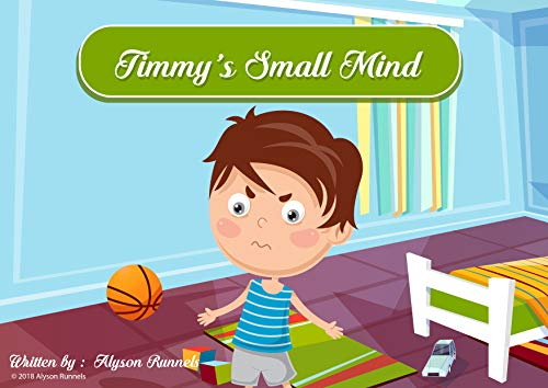 Timmy's Small Mind : Alyson Runnels