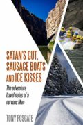 Satan's Gut, Sausage Boats and Ice Kisses : Tony Fosgate