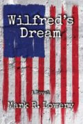 Wilfred's Dream : Mark R. Lowery