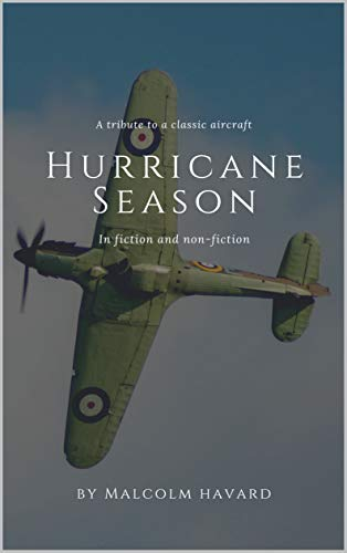 New Historical Book Hurricane Season by Malcolm Havard