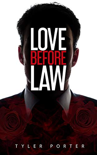 Love Before Law : Tyler Porter