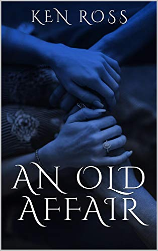 An Old Affair : Ken Ross