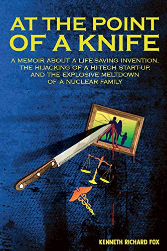 At the Point of a Knife : Kenneth Richard Fox