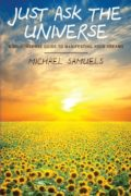 Just Ask the Universe : Michael Samuels