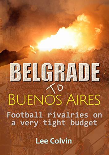Belgrade to Buenos Aires : Lee Colvin
