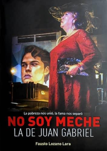 No Soy Meche La De Juan Gabriel : Fausto Lozano