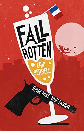 Fall Rotten : Eric Serrell
