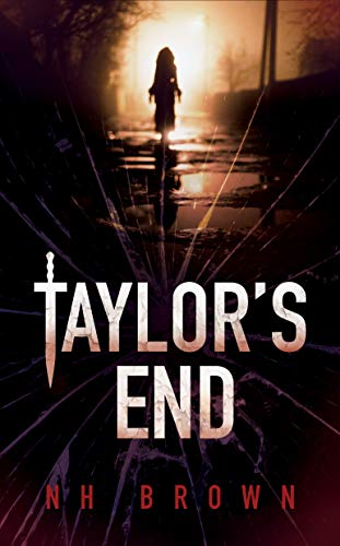 Taylor's End : N H Brown