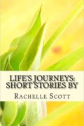 Life's Journeys : Rachelle Scott