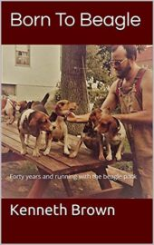 Born To Beagle : Kenneth Brown