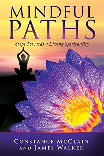 Mindful Paths : Constance McClain & James Walker