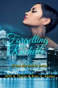 Forgetting Rochelle : Kim A. Atoms & Will A. Neese