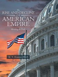The Rise and Decline of the American Empire : Mahmoud Demeri