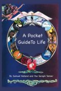 A Pocket Guide To Life : Samuel Holland