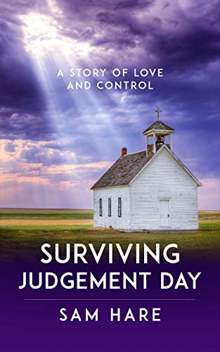 Surviving Judgement Day : Sam Hare