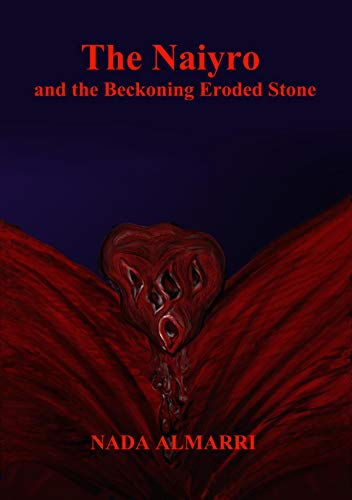 The Naiyro and the Beckoning Eroded Stone : Nada Almarri