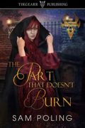 The Part That Doesn't Burn : Sam Poling