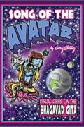 Song of the Avatar: Visual Riffs on the Bhagavad Gita : Gary Whitney