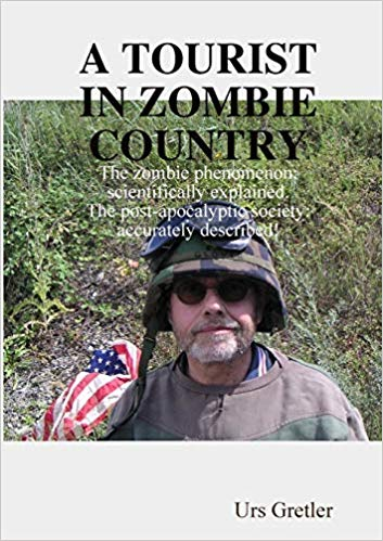 A Tourist in Zombie Country : Urs Gretler