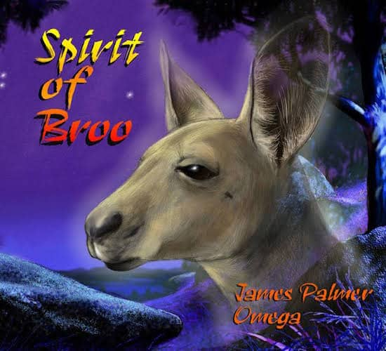 Spirit of Broo: A Book to Sing About : James Palmer