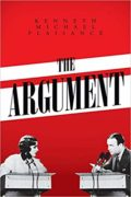 The Argument : Kenneth Michael Plaisance