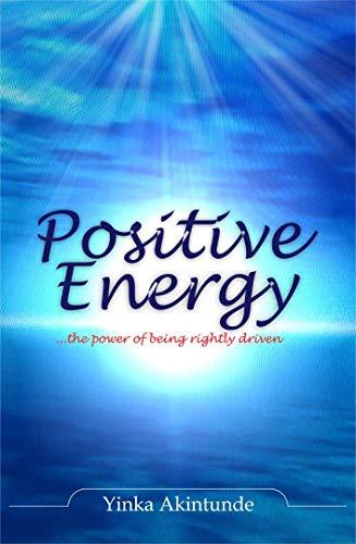 Positive Energy : Yinka Akintunde